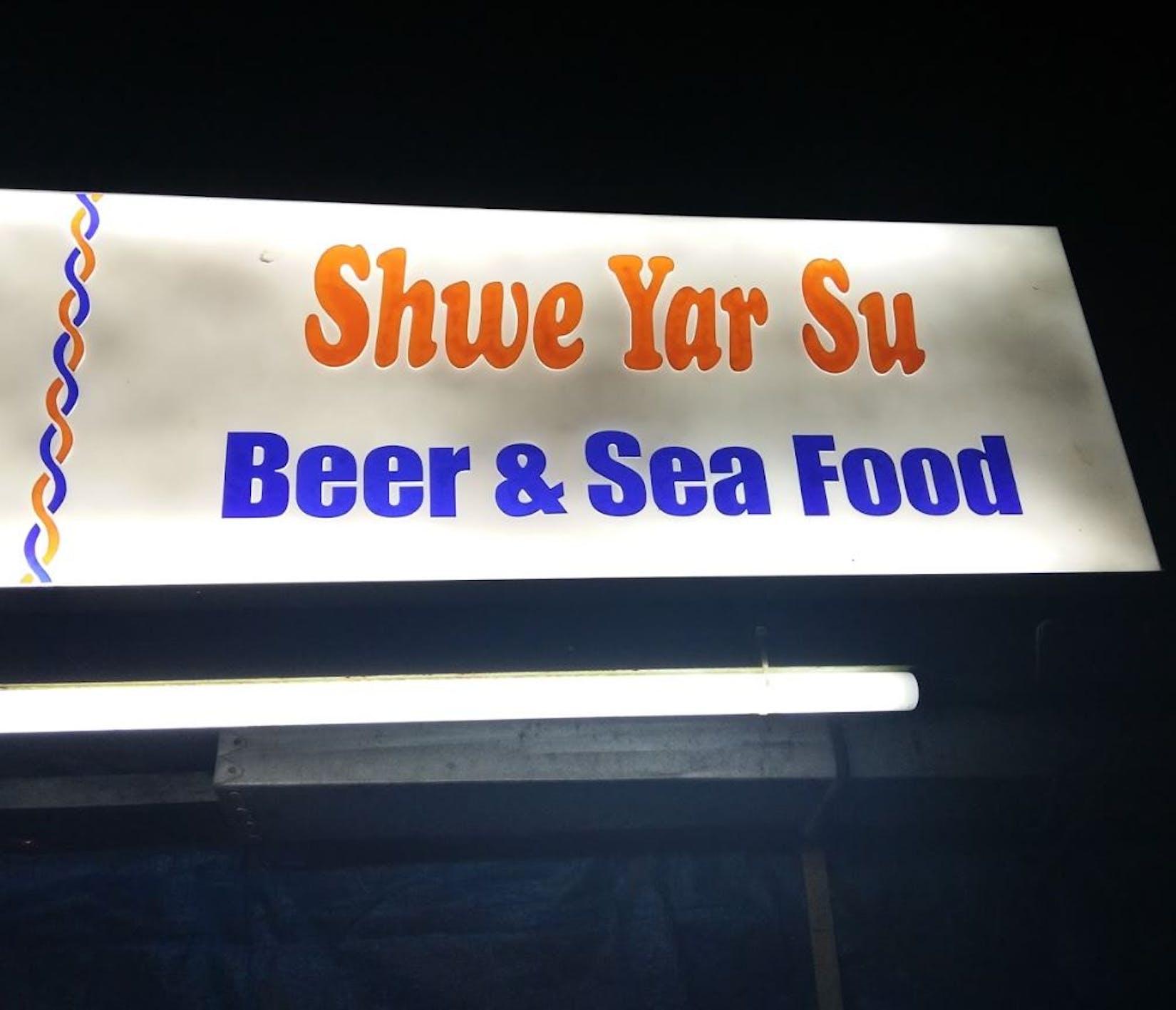 Shwe Yar Su Beer & Seafood   yathar