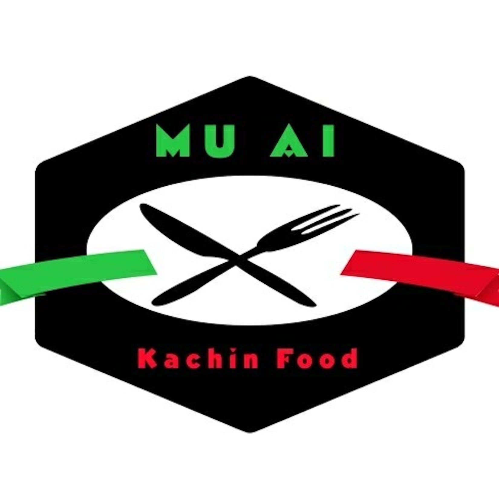 MU AI Kachin Food | yathar