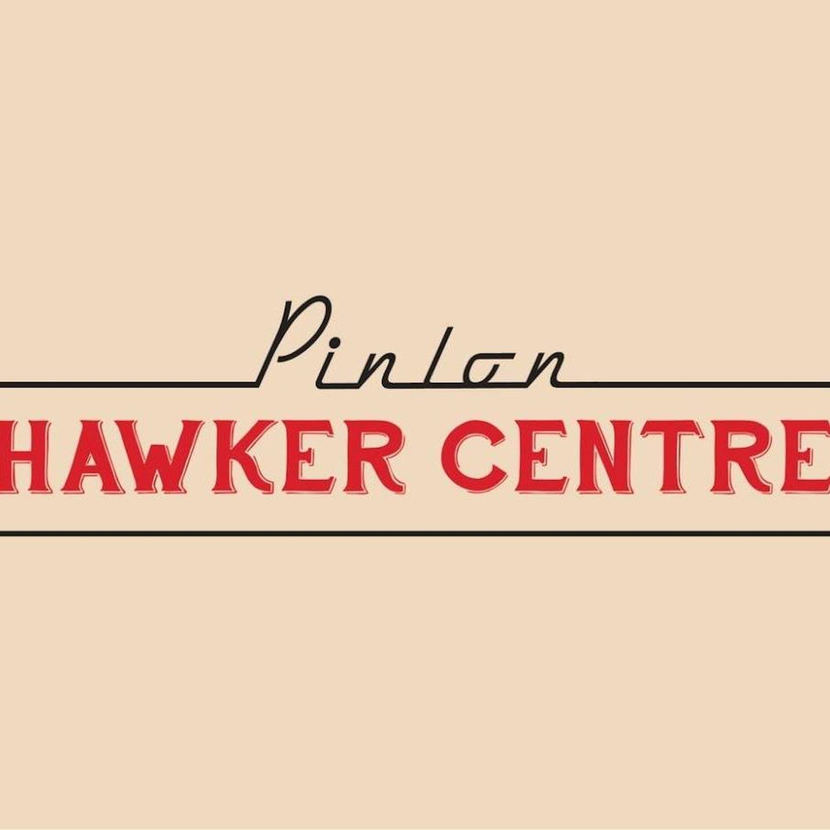 Pinlon Hawker Centre | yathar