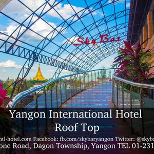 Sky Bar at Yangon International Hotel | yathar