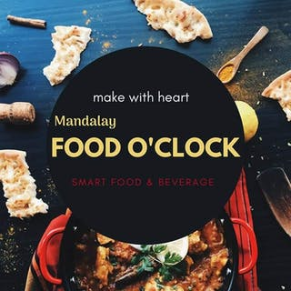 Mandalay Food O' Clock (Beverage & Smart Food) | yathar