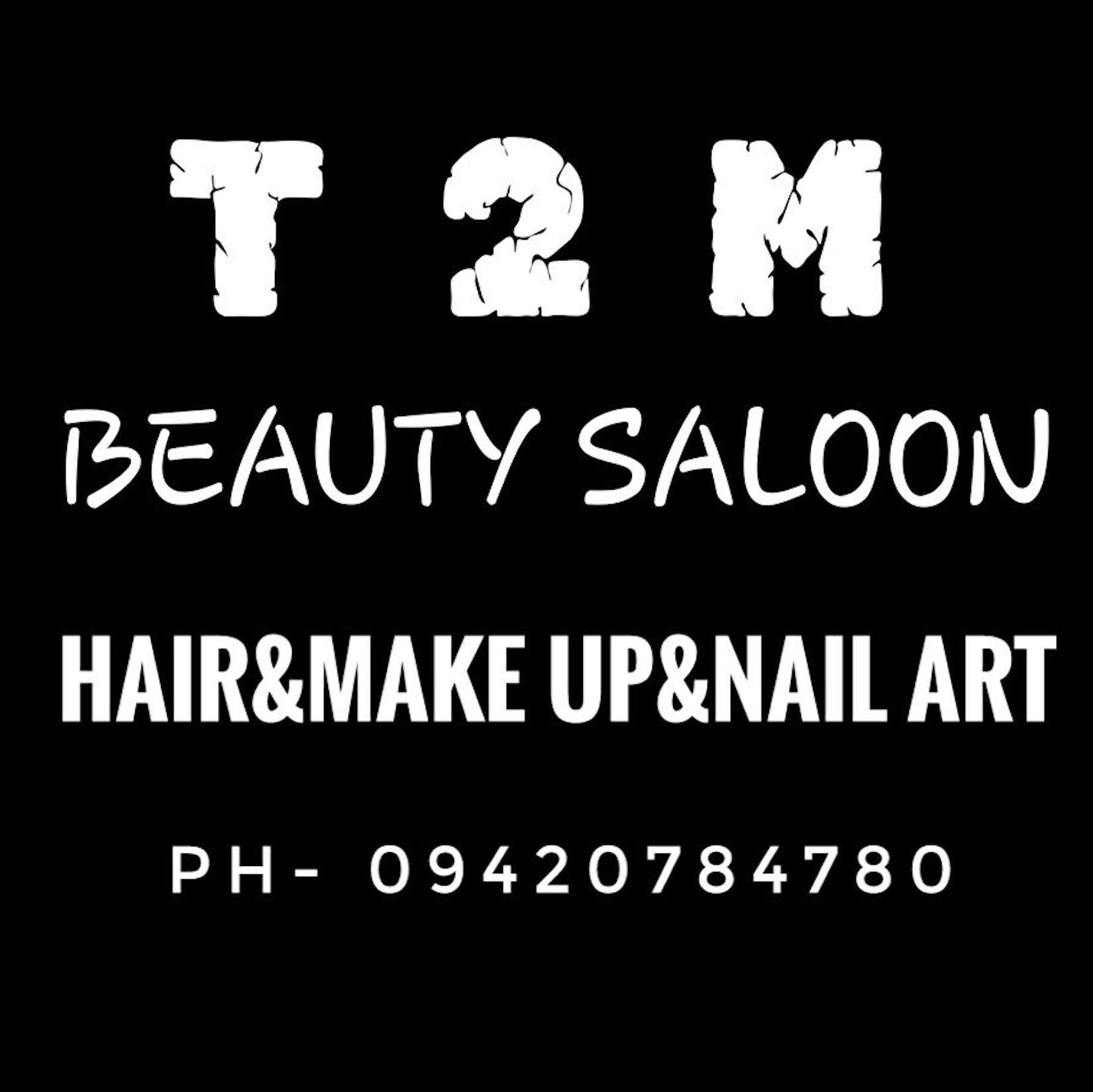 T2M Beauty Saloon | Beauty