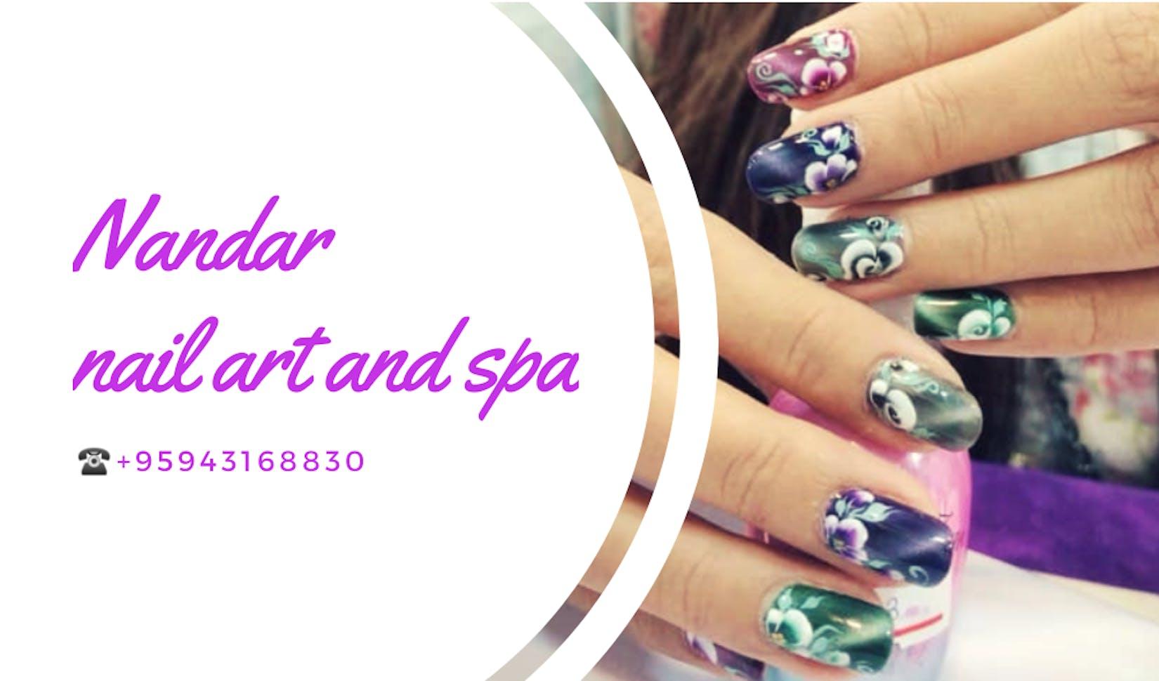 Nandar Nail Art & Body Spa | Beauty