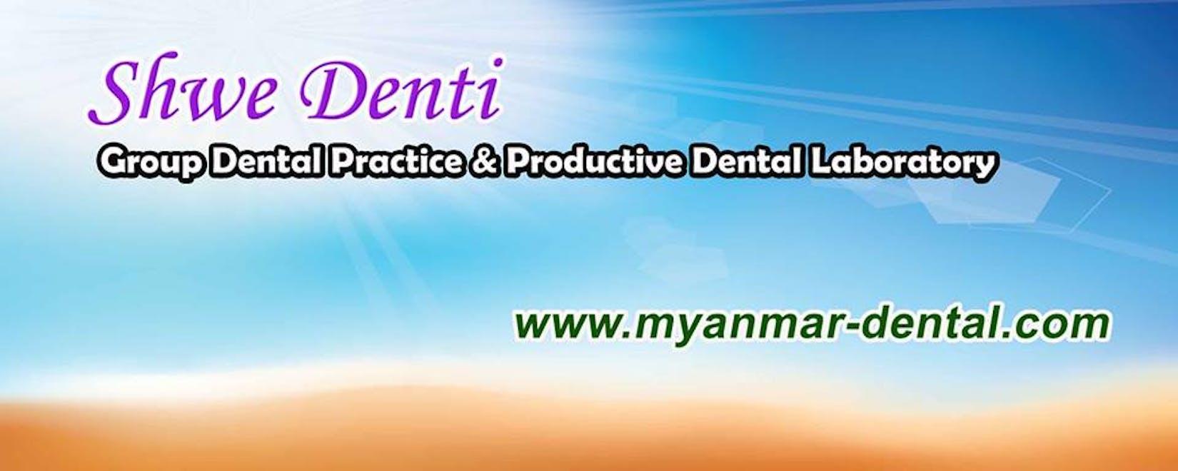 Shwe Denti Dental Clinic   Medical