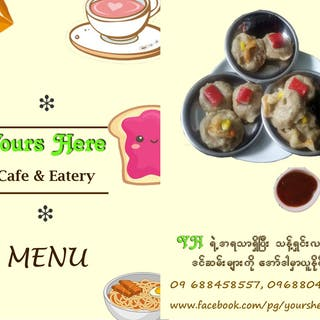 Yours Here Cafe & Eatery | yathar