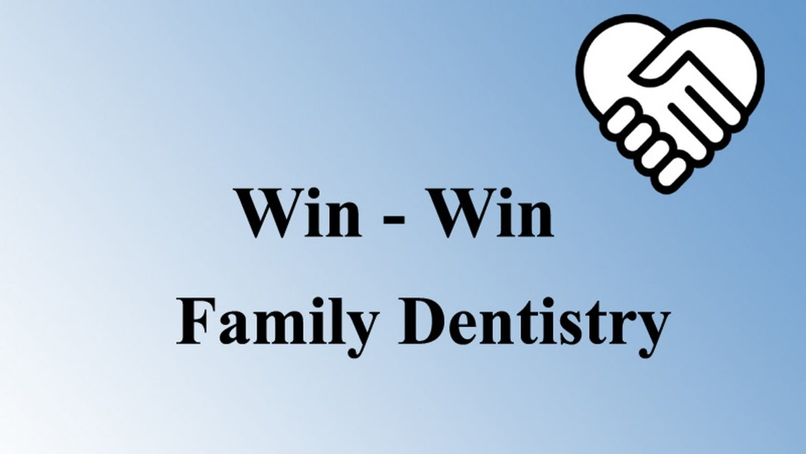 Win-Win Family Dentistry | Medical