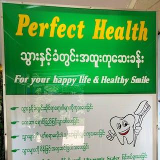 Perfect Health general & dental clinic   Medical