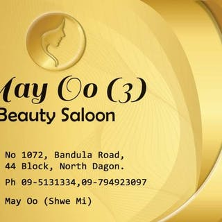 May Oo 3 Beauty Saloon | Beauty